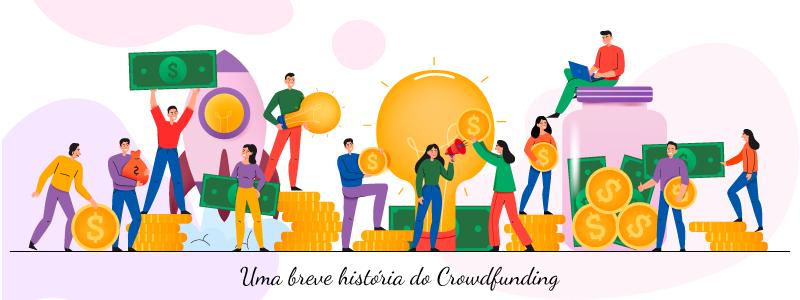 Uma breve história do Crowdfunding
